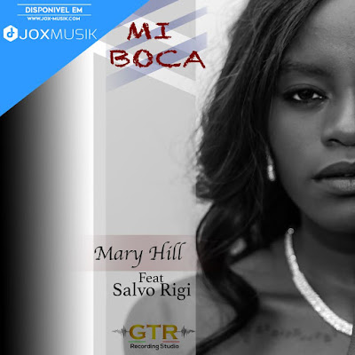 Mary Hill Feat Salvo Rigi - Mi Boca