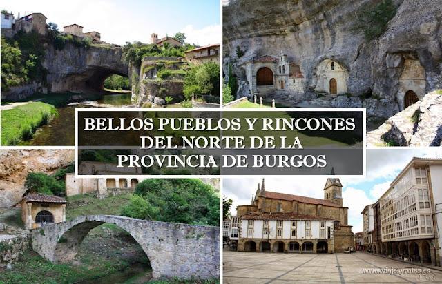 Bellos pueblos y rincones del norte de la provincia de Burgos