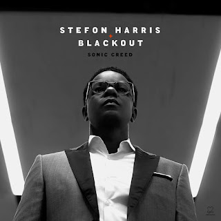 "Stefon Harris & Blackout: ""Sonic Creed"" / stereojazz"
