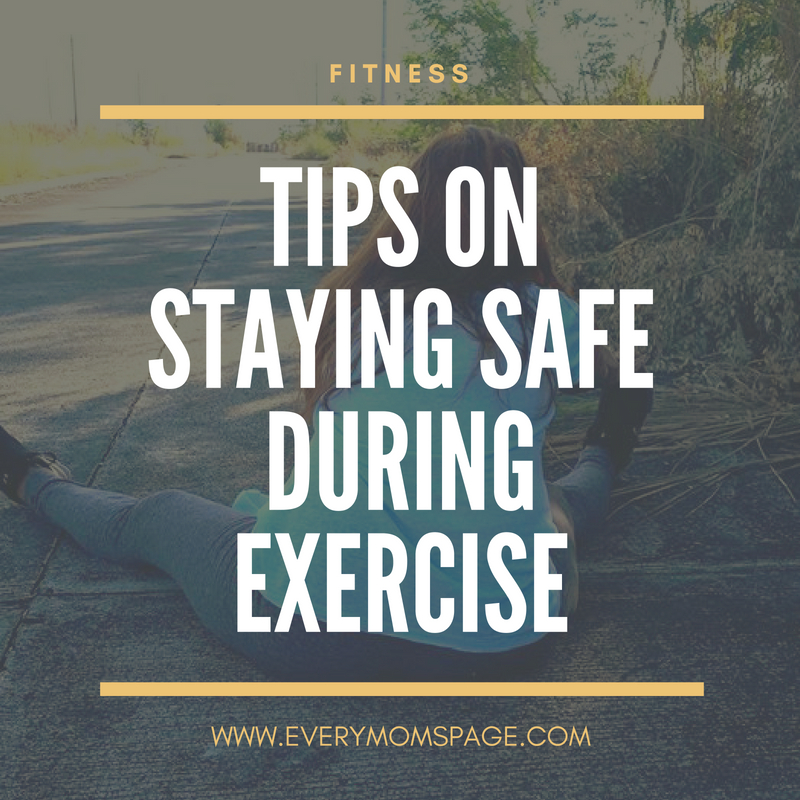 Tips on Staying Safe during Exercise