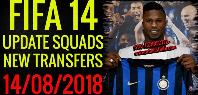 اوبشن فايل بأخر الإنتقالات بتاريخ 14-8-2018 لفيفا 14