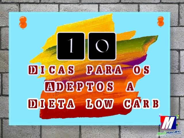 10 Dicas úteis para os adeptos a dietas low carb