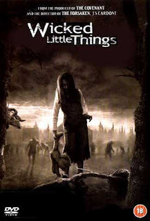 Wicked Little Things (2006) – บ้านผีคลั่ง [บรรยายไทย]