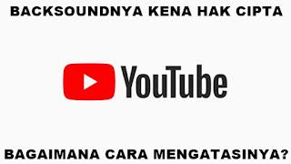 Backsound Video Youtube Tiba-tiba Ada yang Klaim