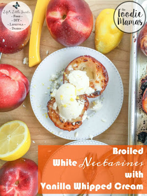 http://www.lifeslittlesweets.com/broiled-white-nectarines-with-vanilla-whipped-cream
