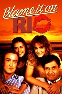 Watch Blame It on Rio Online Free in HD