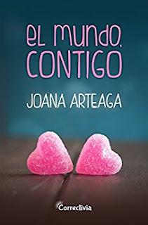 """El mundo, contigo"" de Joana Arteaga"