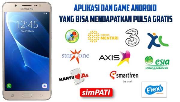 Aplikasi dan Game Android Yang Bisa Mendapatkan Pulsa Gratis