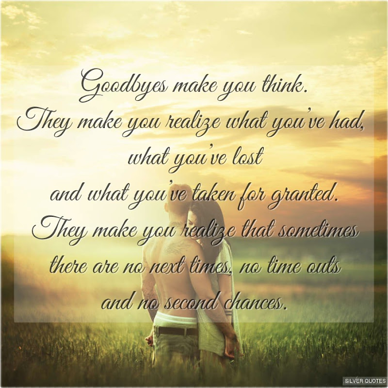 Deep Quotes That Make You Think: Goodbyes Make You Think