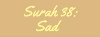 Surah Shad termasuk kedalam golongan surat Surat | Surah Shad Arab, Latin dan Terjemahan