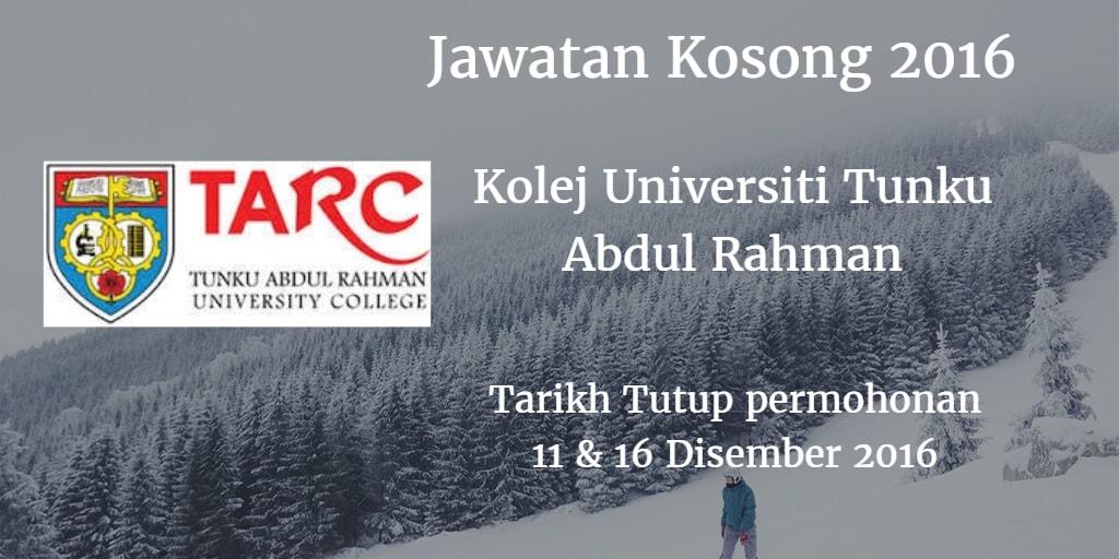 Jawatan Kosong Kolej Universiti Tunku Abdul Rahman 11 & 16 Disember 2016