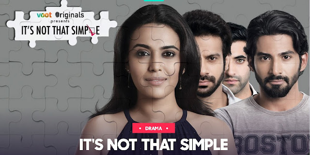 'It's Not That Simple' Web Series on VOOT and YouTube | Plot Wiki,Cast,Image