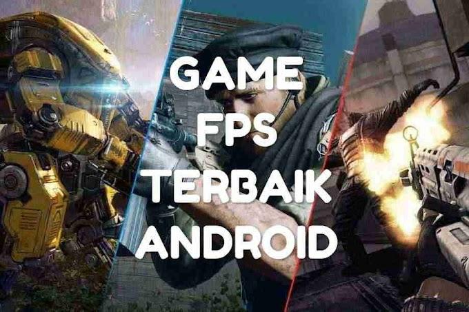 Game FPS Terbaik Di Android, Online & Offline