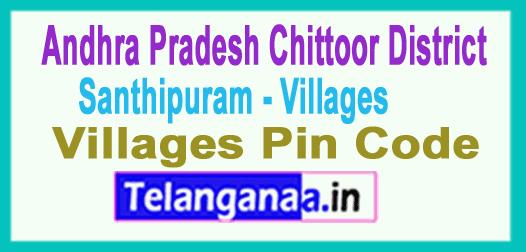 Chittoor District Santhipuram Mandal and Villages Pin Codes in Andhra Pradesh State