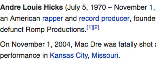 44 74 118 119 | The death of Mac Dre, November 1, 2004, by AK-47 fire +Murder by numbers