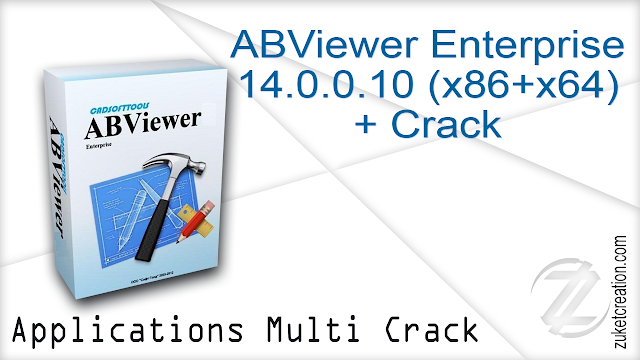 ABViewer Enterprise 14.0.0.10 (x86+x64) + Crack