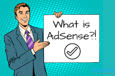 what is google adsense and how to approve it