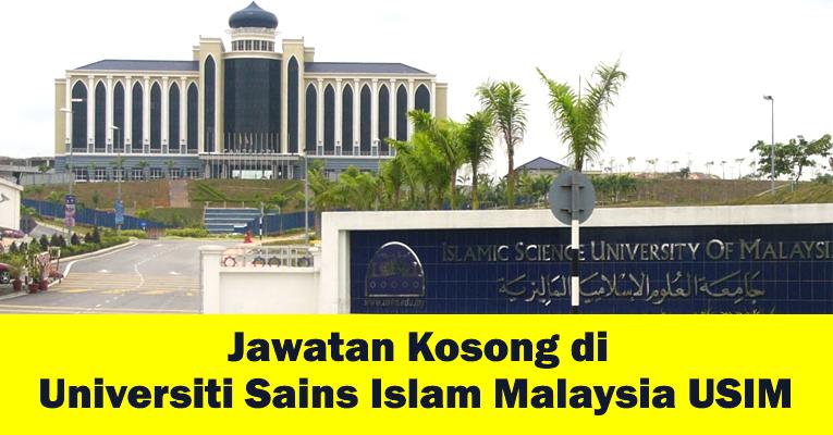 Jawatan Kosong di Universiti Sains Islam Malaysia USIM 2018