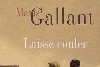 Lundi Librairie : Laisse Couler - Mavis Gallant