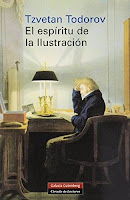 """""""El espíritu de la Ilustración"""" - T. Todorov"""