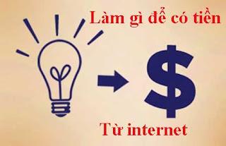 làm gì để có tiền, cách kiếm tiền trên mạng, kiem tien online, kiem tien trên youtube