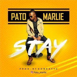 [Song] Pato Marlie – Stay (prod. Donkayyz) - www.mp3made.com.ng