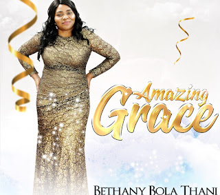 Amazing Grace By Bethany Bola Thani