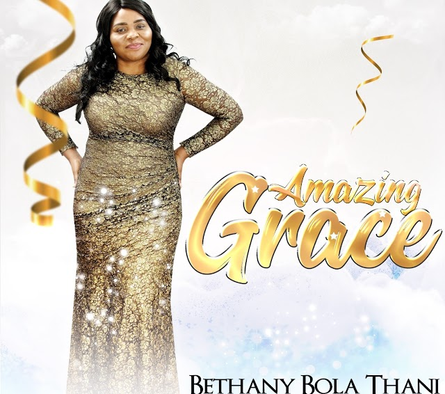 Amazing Grace By Bethany Bola Thani is An Outburst of Her Personal Experiences