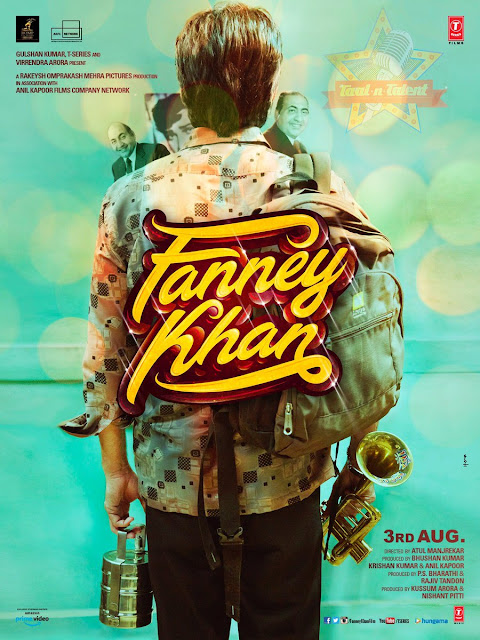 Fanney Khan Movie First Look, Fanney Khan First Poster