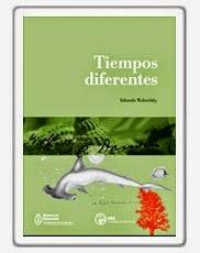 1364a344f1 Título: Tiempos diferentes. Edición: 1a. ed. Ciudad de Editorial: Buenos  Aires Editorial: Ministerio de Educación de la Nación Fecha de publicación:  2013