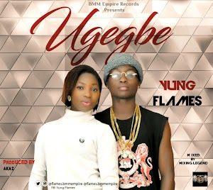Music: Yung Flames - Ugegbe (Listen and Download)