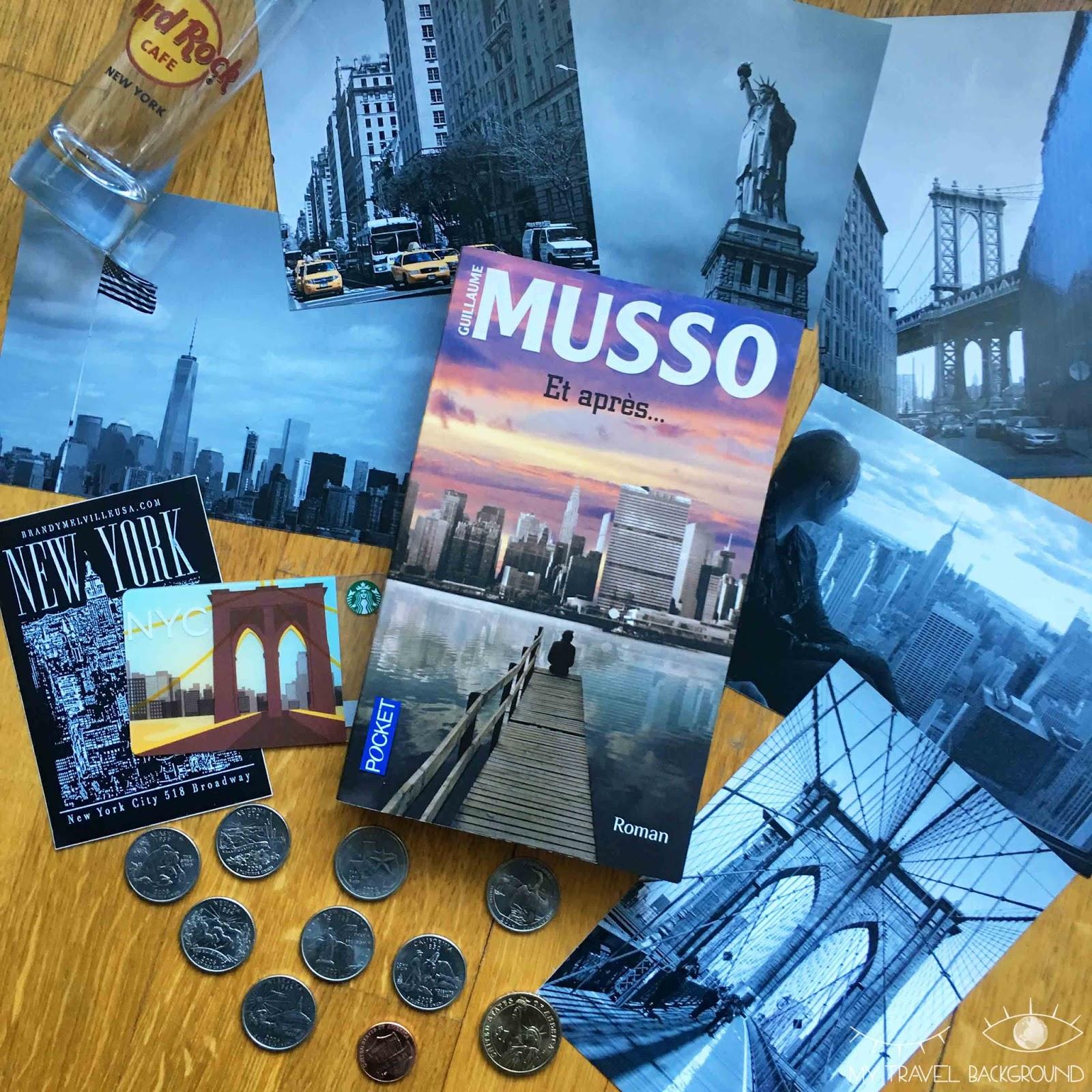 My Travel Background : 9 romans qui vont vous faire voyager, Et après, Guillaume Musso