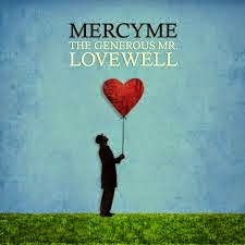 Mercy Me Won't You Be My Love Christian Gospel Lyrics