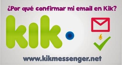 ¿Por que confirmar mi email en Kik?