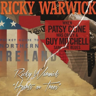 Ricky Warwick - When Patsy Cline Was Crazy - Hearts On Trees