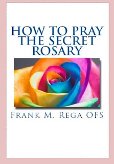 http://www.amazon.com/Pray-Secret-Rosary-Frank-Rega/dp/1530074290/ref=sr_1_1?s=books&ie=UTF8&qid=1462666134&sr=1-1&keywords=how+to+pray+the+secret+rosary