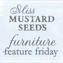 Miss Mustard Seed Furniture Feature Friday