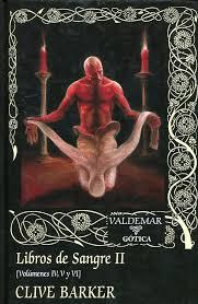 Libros de Sangre II. [Volúmenes IV, V y VI]