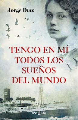 Tengo en mí todos los sueños del mundo - Jorge Díaz (2016)