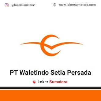 PT. Waletindo Setia Persada Pekanbaru