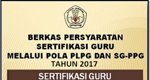 Persiapan Berkas Setelah Lulus UTN PLPG 2017