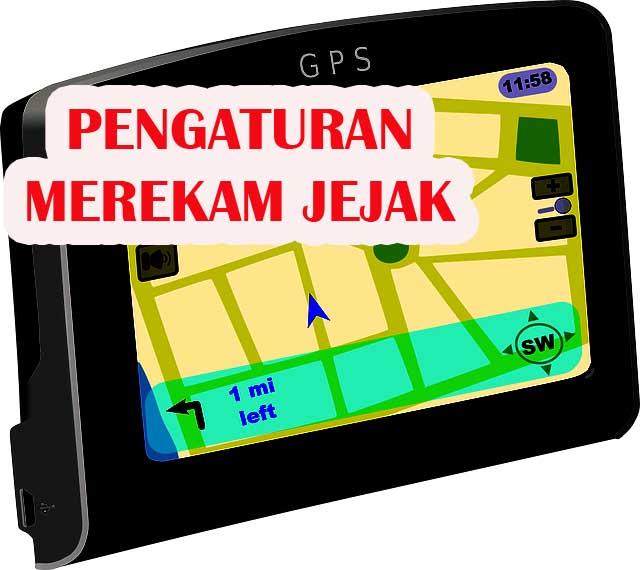 Cara Mudah Melakukan Pengaturan Rekam Jejak (Tracking) pada GPS Apa Saja