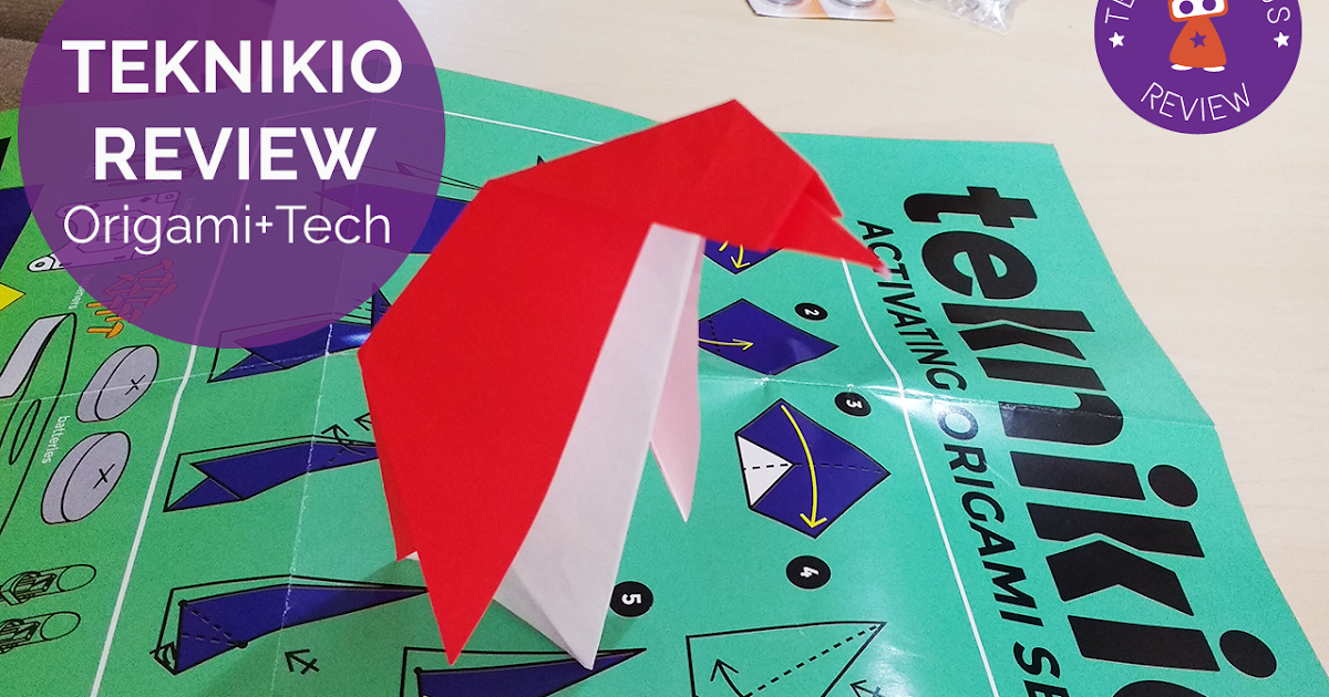 Teknikio Review: Origami + Tech = Creativity | Tech Age ... - photo#17