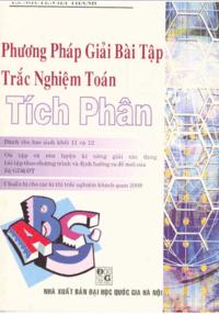 Phương Pháp Giải Bài Tập Trắc Nghiệm Toán Tích Phân - Huỳnh Công Thái