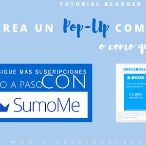 Tutorial Blogger: Poner ventana POP-UP de suscripción + Truco