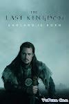 Vương Triều Cuối Cùng Phần 2 - The Last Kingdom Season 2