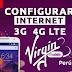 Configurar Internet APN 3G/4G LTE Virgin Mobile Perú 2020