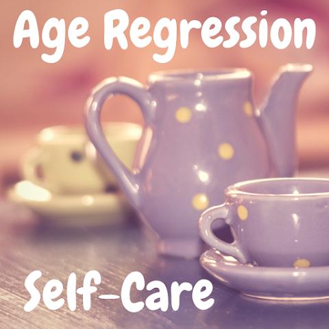 5 Super Fun Age Regression Self-Care Ideas! - Age Regression Series