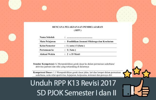 Unduh RPP K13 Revisi 2017 SD PJOK Semester I dan II