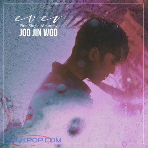 JOO JIN-WOO – Ever – Single